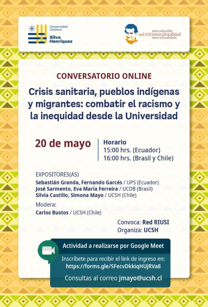 Online Discussion: Health crisis, indigenous people, and immigrants: fighting racism and inequality from within the University