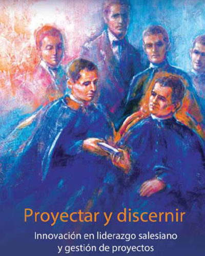 Book Cover of  the Proyectar y Discernir by