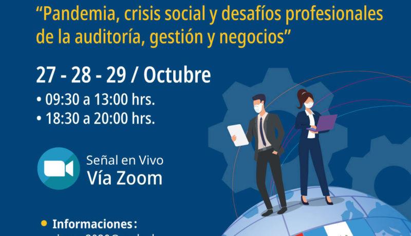 """VII Congreso Internacional Auditoría, Gestión y Negocios CIAGEN 2020 """"Pandemia, crisis social y desafíos profesionales de la auditoría, gestión y negocios"""","""