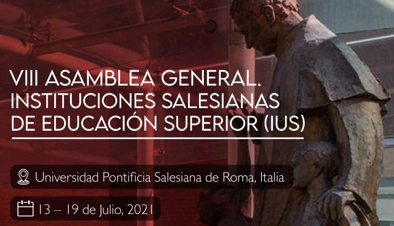 VIII ASAMBLEA GENERAL de las Instituciones Salesianas de Educación Superior
