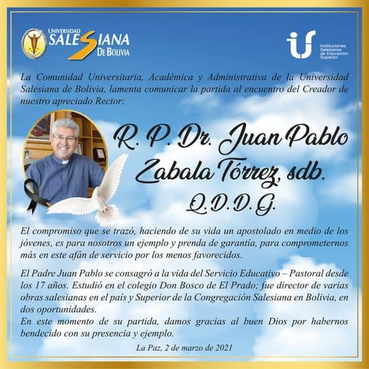 Bolivia – Fr. Juan Pablo Zabala SDB, Rector of the Universidad Salesiana, passes Away