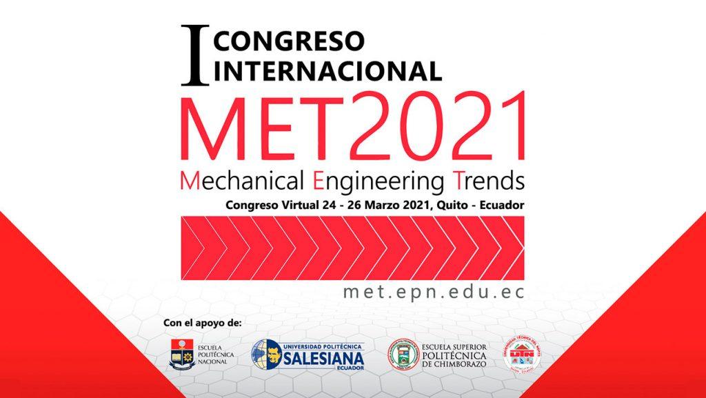 Ecuador - The Mechanical Engineering Trends – MET 2021 Congress