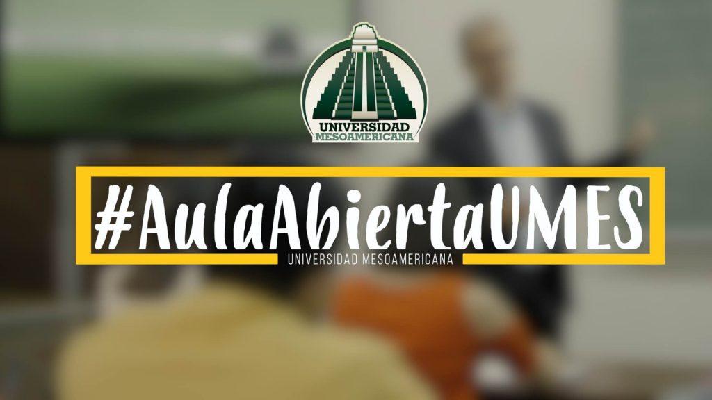 """Guatemala - La Universidad Mesoamericana estrena """"#AulaAbiertaUMES"""" un espacio de diálogo y reflexión"""