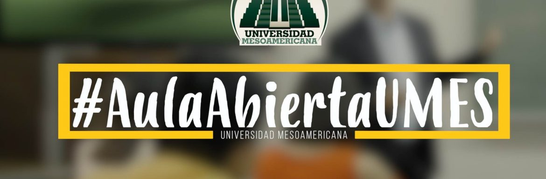 Programa #AulaAbiertaUMES, Universidad Mesoamericana de Guatemala.