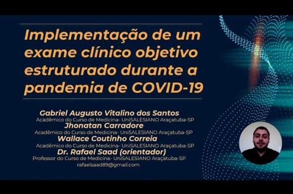 Implementação de um exame clínico objetivo estruturado durante a pandemia de Covid-19