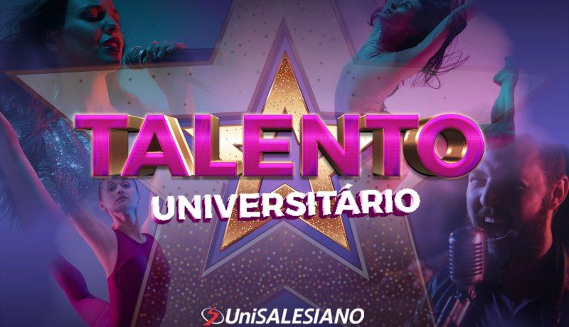 """""""Talento Universitário"""", concurso do UniSALESIANO"""