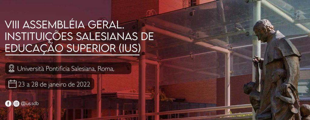 VIII Assembleia Geral das IUS, 23 a 28 de janeiro de 2022