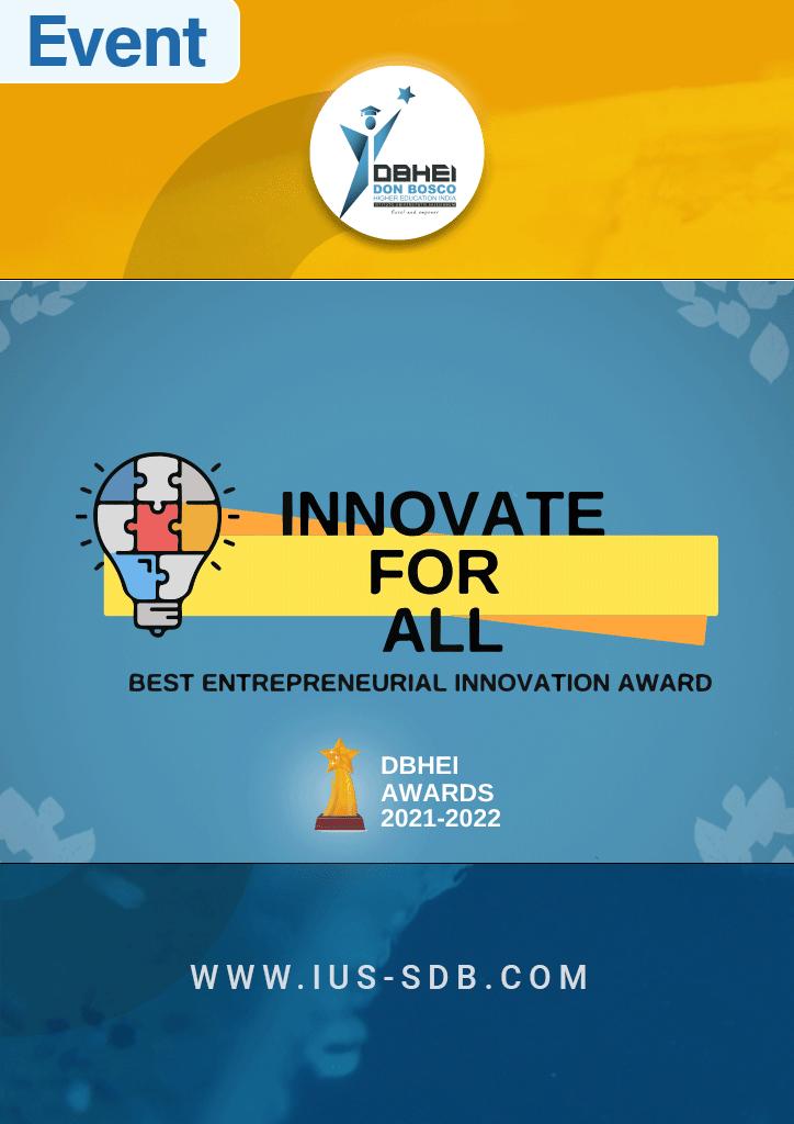 Don Bosco Higher Education India (DBHEI), Innovate for All, Best Entrepreneurial Innovation Award