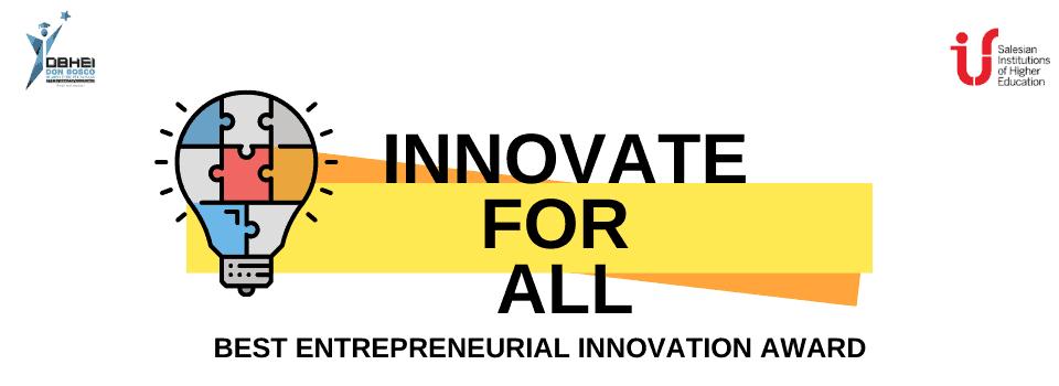 Innovate for All, Best Entrepreneurial Innovation Award, India