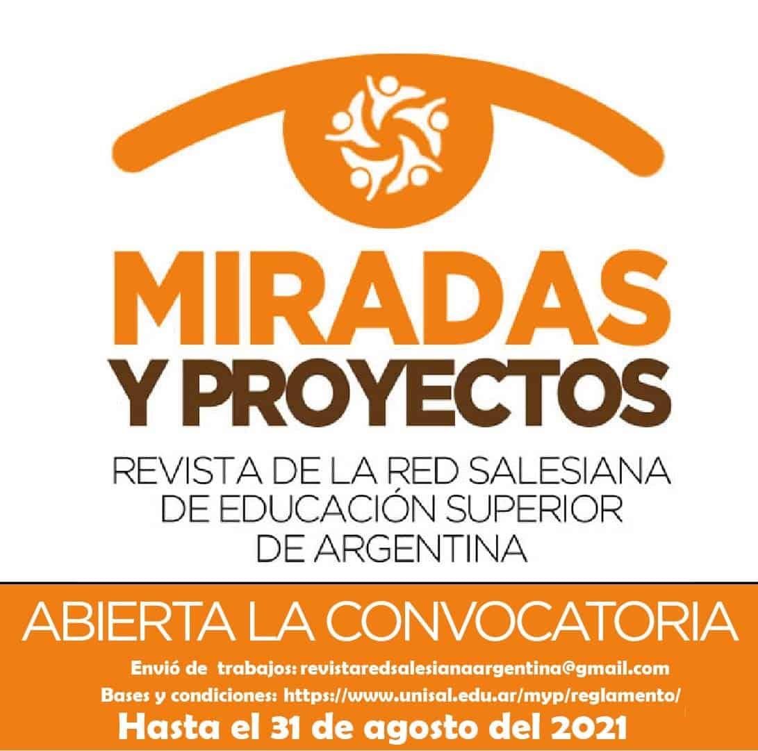 """CONVOCATORIA ABIERTA PARA REVISTA ACADÉMICA DE LA RED SALESIANA DE EDUCACIÓN SUPERIOR """"MIRADAS Y PROYECTOS"""", Red Salesiana de Educación Superior de Argentina"""