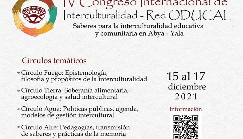IV Congreso Internacional de Interculturalidad - Red ODUCAL. Saberes para la interculturalidad educativa y comunitaria
