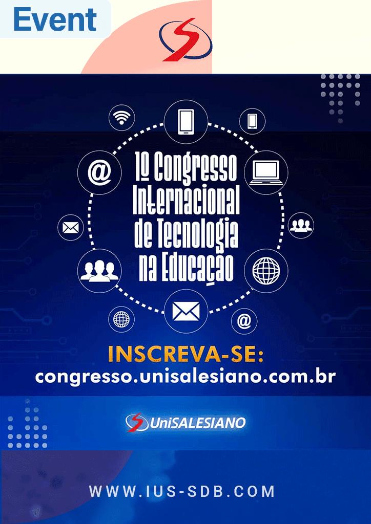 1º Congresso Internacional de Tecnologia na Educação - UniSALESIANO