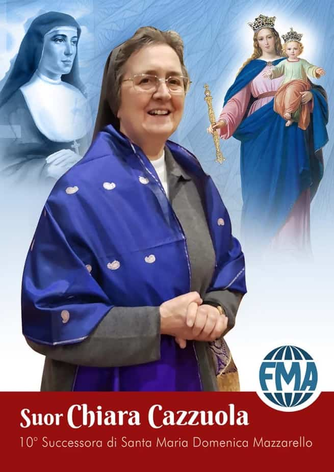 Italy – Sr Chiara Cazzuola FMA elected New Mother General of Daughters of Mary Help of Christians